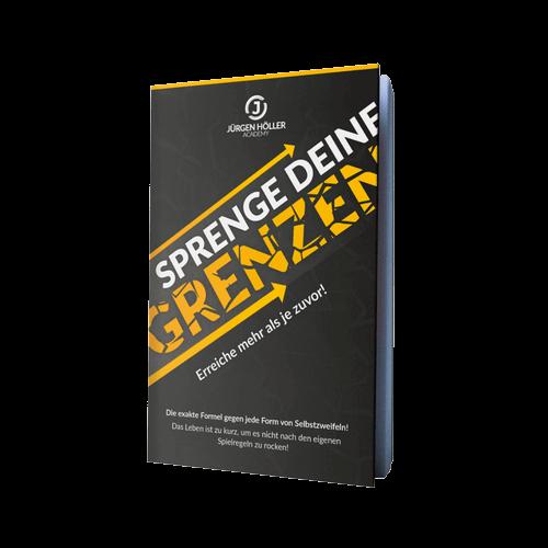 Sprenge Deine Grenzen von Jürgen Höller - Selbstbewusstsein stärken & Selbstzweifel überwinden - Kostenfreies Buch