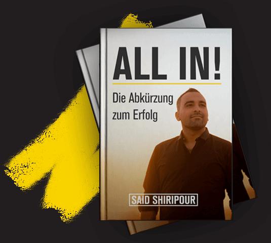 All In! von Said Shiripour – Die Abkürzung zum Erfolg – Kostenfreies Buch