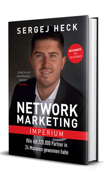 Network Marketing Imperium von Sergej Heck